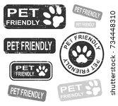 pet friendly grunge stamp set ... | Shutterstock .eps vector #734448310