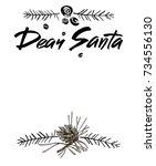 dear santa words. brush... | Shutterstock .eps vector #734556130