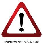 red triangle warning alert sign ... | Shutterstock .eps vector #734660080