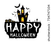 happy halloween with dark... | Shutterstock .eps vector #734747104