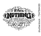 when nothing goes right...go... | Shutterstock .eps vector #734784430