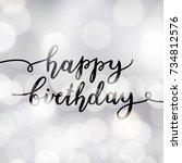 happy birthday  vector... | Shutterstock .eps vector #734812576