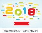 2018 happy new year written  | Shutterstock . vector #734878954