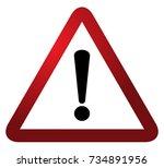 red triangle warning alert sign ... | Shutterstock .eps vector #734891956