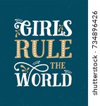 girls rule the world. funny... | Shutterstock .eps vector #734896426