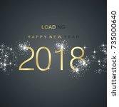 new year 2018 loading spark... | Shutterstock .eps vector #735000640