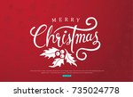merry christmas with... | Shutterstock .eps vector #735024778