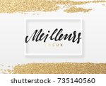 french text meilleurs voeux.... | Shutterstock .eps vector #735140560