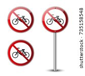 No Bicycle Signs Set. Forbidde...