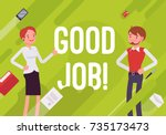 good job. business motivation...   Shutterstock .eps vector #735173473