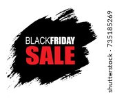 black friday banner with black... | Shutterstock .eps vector #735185269