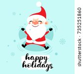 happy santa claus makes snow... | Shutterstock .eps vector #735251860