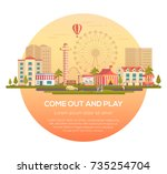 come out and play   modern... | Shutterstock .eps vector #735254704