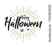 happy halloween   vintage...   Shutterstock .eps vector #735304900