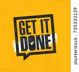 get it done. inspiring creative ... | Shutterstock .eps vector #735333139