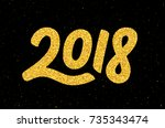 happy new year 2018 greeting... | Shutterstock .eps vector #735343474