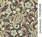 paisley seamless floral pattern.... | Shutterstock .eps vector #735389698