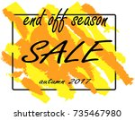 end of season sale sign over... | Shutterstock .eps vector #735467980