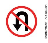 no u turn red traffic sign  ... | Shutterstock .eps vector #735508804