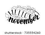 hand phrase hello november.... | Shutterstock .eps vector #735554260