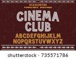 vintage font alphabet old style ... | Shutterstock .eps vector #735571786