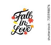 fall in love hand written... | Shutterstock .eps vector #735598876