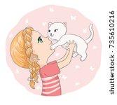 cute girl and little cat vector ...   Shutterstock .eps vector #735610216