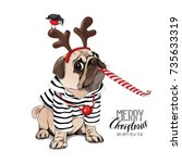 christmas card. pug dog in a... | Shutterstock .eps vector #735633319