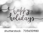 happy holidays  vector... | Shutterstock .eps vector #735650980