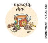 masala chai. vector... | Shutterstock .eps vector #735653530