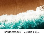 top view  wave of turquoise... | Shutterstock . vector #735851113