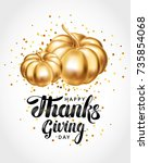 happy thanksgiving day greeting ... | Shutterstock .eps vector #735854068