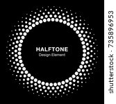 white halftone circle frame...   Shutterstock . vector #735896953