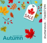 autumn sale with autumn leaves... | Shutterstock .eps vector #736007194