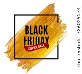 black friday sale inscription... | Shutterstock . vector #736029574