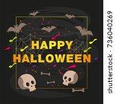 halloween typography design...   Shutterstock .eps vector #736040269