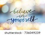 believe in yourself  vector...   Shutterstock .eps vector #736049239