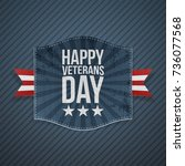 happy veterans day blue striped ... | Shutterstock .eps vector #736077568