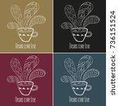 coffee or tea set. dreams come...   Shutterstock .eps vector #736151524