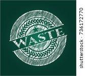 waste chalkboard emblem written ... | Shutterstock .eps vector #736172770