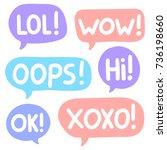 lol  wow  oops  hi  ok  xoxo ... | Shutterstock .eps vector #736198660