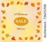 autumn background with leaves... | Shutterstock .eps vector #736251508