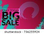 big sale advertisement banner... | Shutterstock .eps vector #736255924