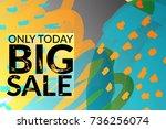 big sale advertisement banner... | Shutterstock .eps vector #736256074
