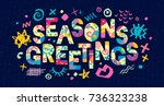 seasons greeting lettering.... | Shutterstock .eps vector #736323238