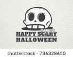 happy halloween. invitation to... | Shutterstock .eps vector #736328650