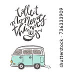 collect moments not things  ... | Shutterstock .eps vector #736333909