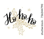 ho ho ho template for banner or ... | Shutterstock .eps vector #736344790
