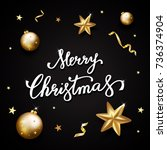 merry christmas text on black... | Shutterstock .eps vector #736374904