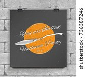 happy halloween set. invitation ... | Shutterstock .eps vector #736387246